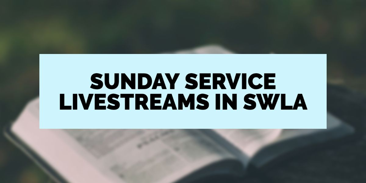 List of online church services in SWLA