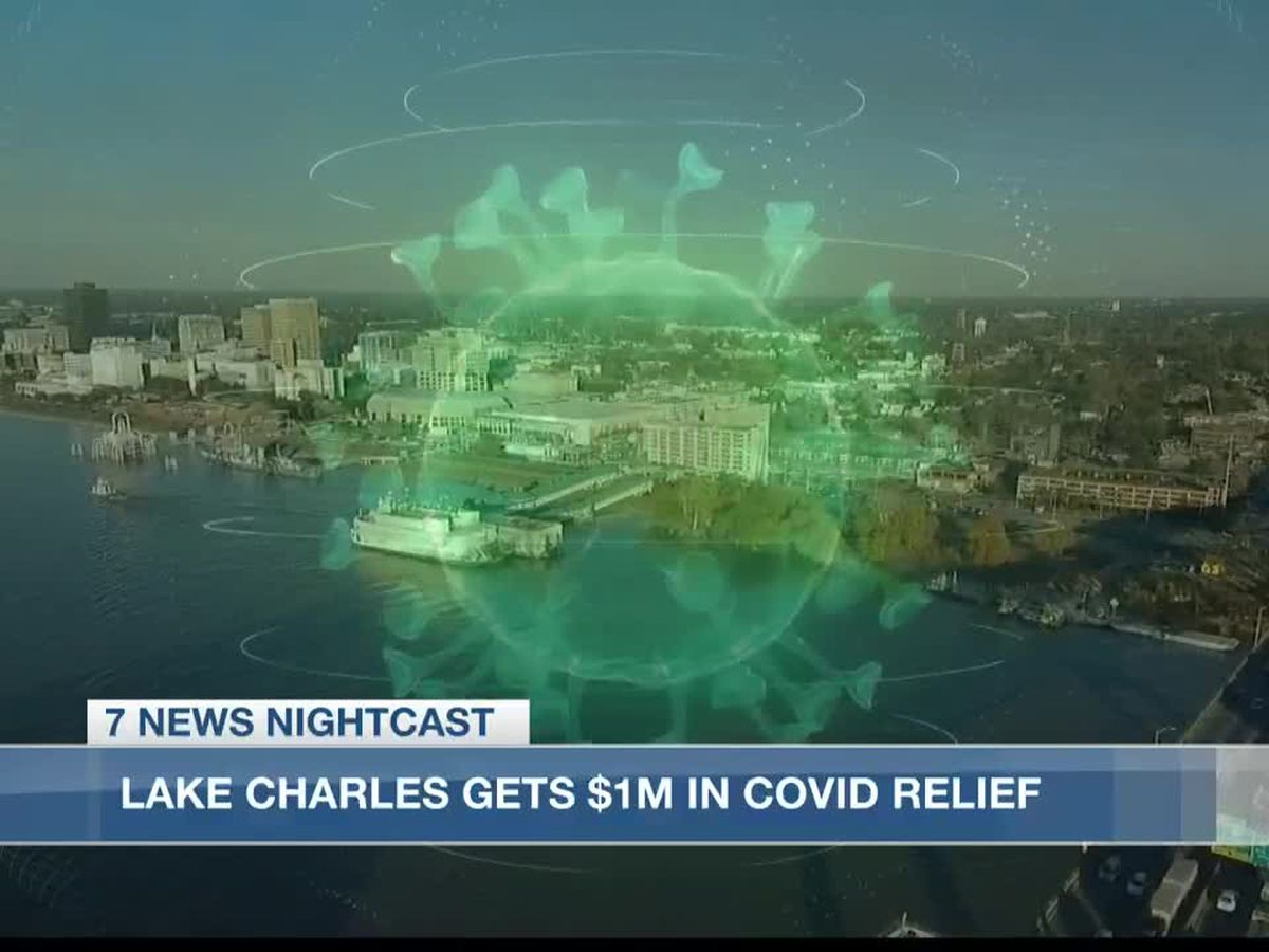 City of Lake Charles receives $1 million in COVID relief money