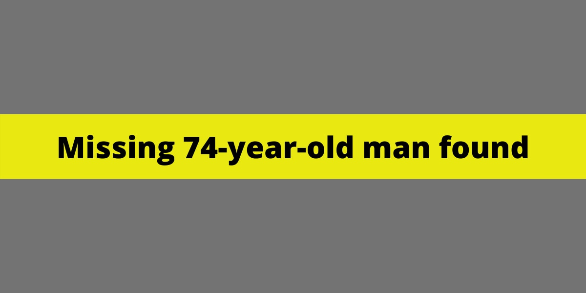 Missing 74-year-old man found