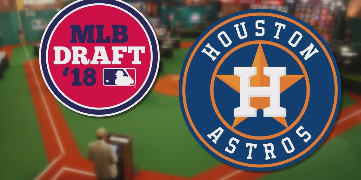 Astros make two selections on first day of 2018 MLB Draft