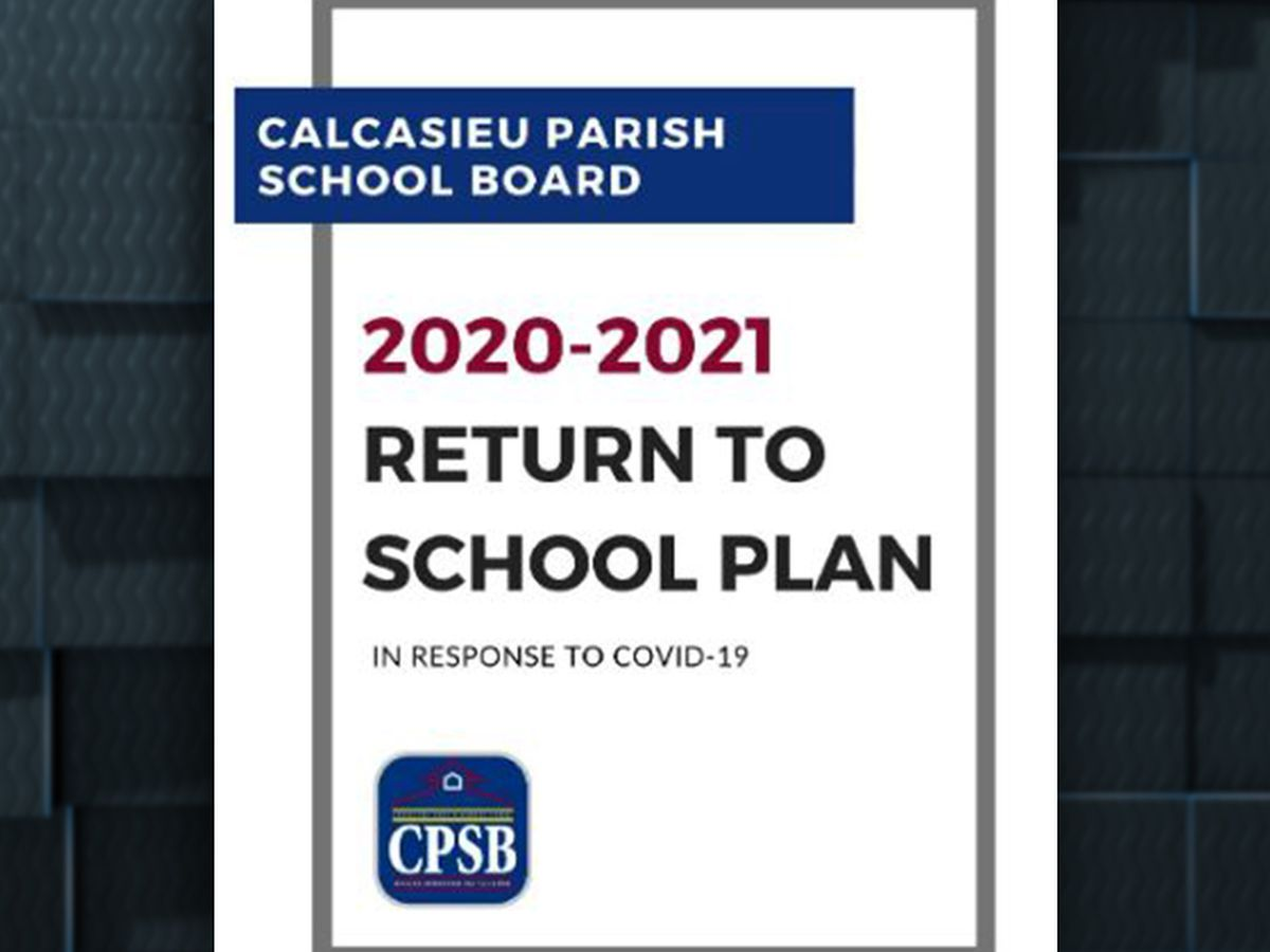 Calcasieu School Board releases Return to School Plan