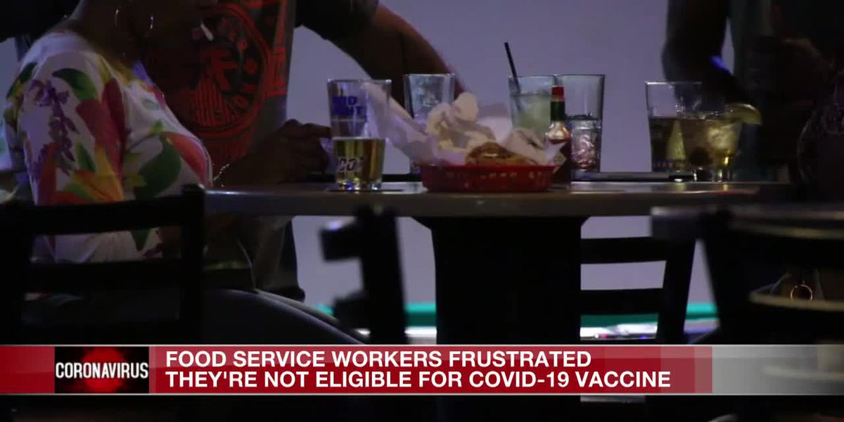 'We're... on the front lines every day': Restaurant workers frustrated by not being included for vaccine