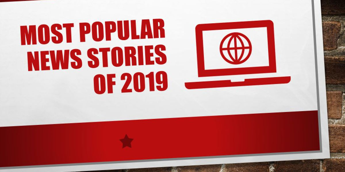 Year in Review: Here's what you read the most in 2019