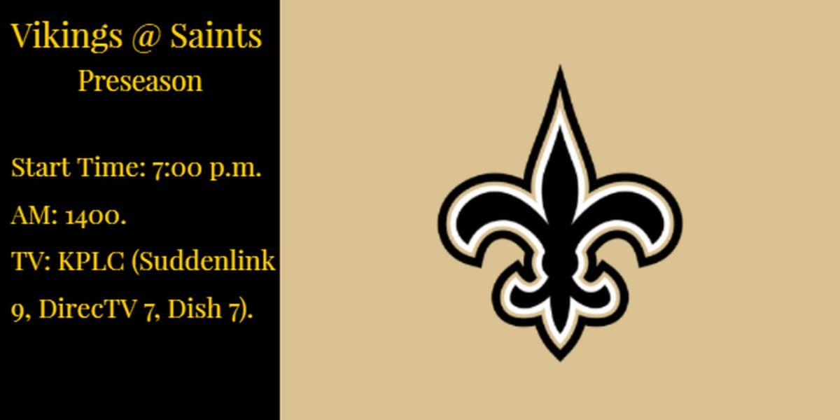 Saints open 2019 preseason against Vikings today