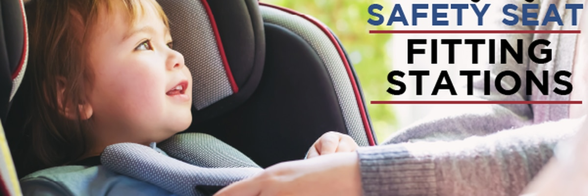 Child Safety Seat Fitting Stations