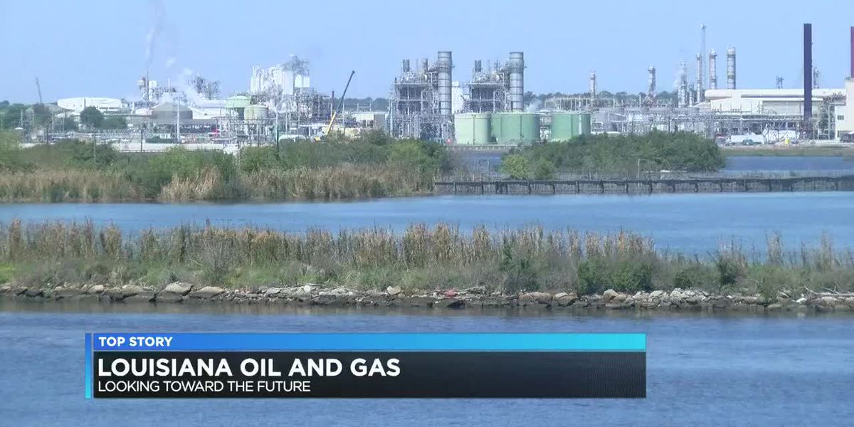 Louisiana Oil and Gas industry look towards the future