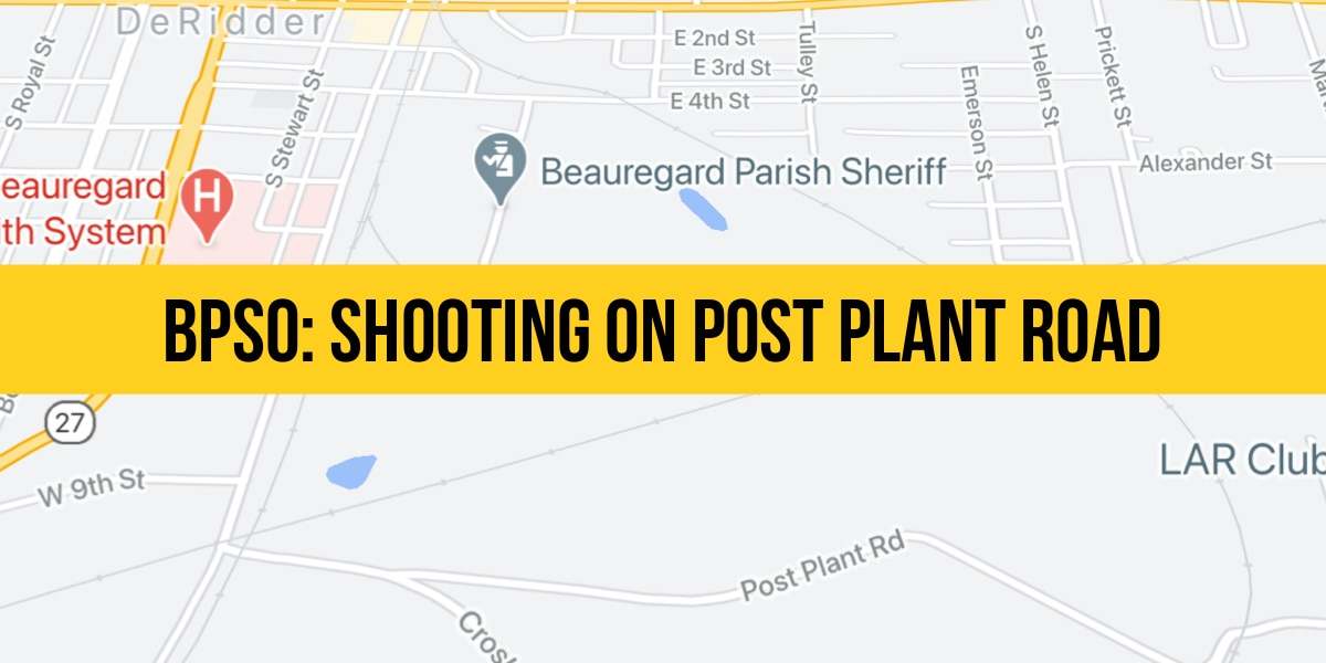 UPDATE: Three shot on Post Plant Road in DeRidder; arrest made
