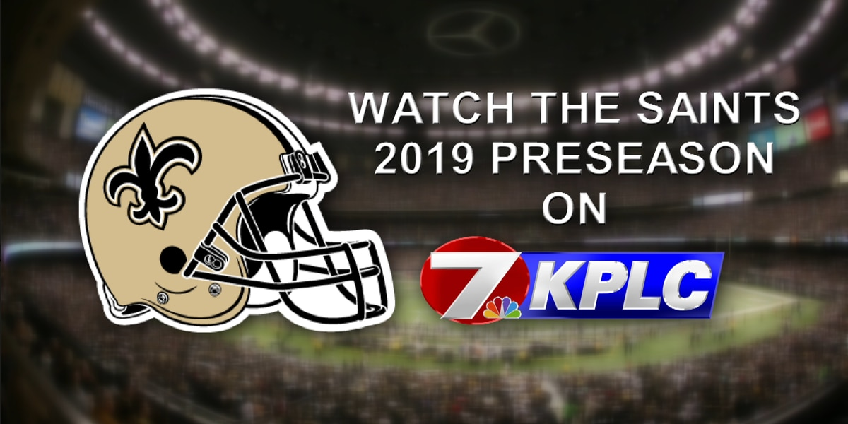 Saints preseason games to air on KPLC