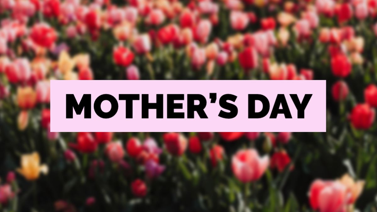 MOTHER'S DAY: Celebrate by sharing a photo with us!