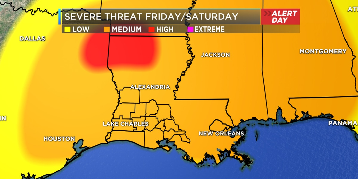 FIRST ALERT DAY: Severe storms likely Friday night into Saturday morning.