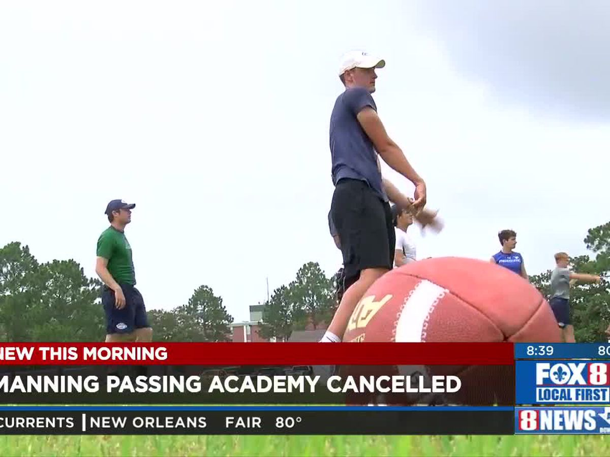 Manning Passing Academy in Thibodaux canceled for 2020