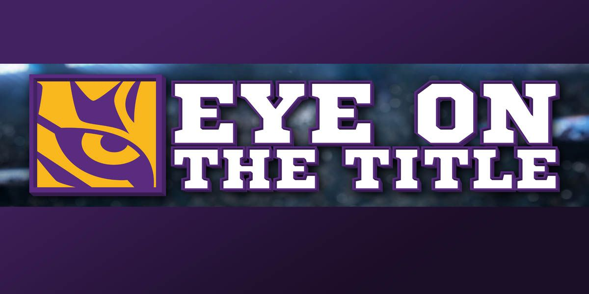 Eye On The Title - 9Sports previews the chase for LSU's fourth national title