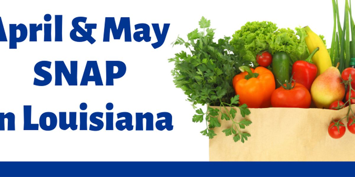 La. SNAP benefits to be issued on modified schedule for April